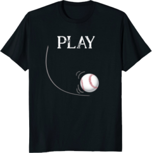 Play Motion Baseball T shirt